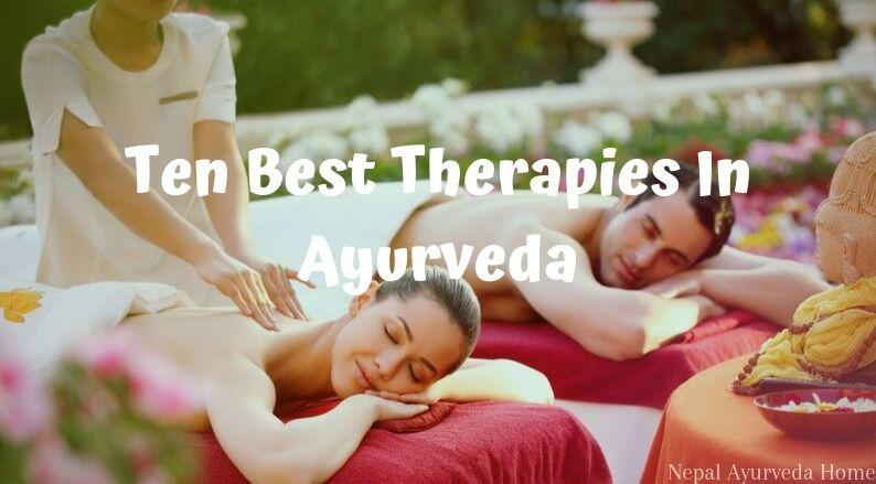 Ten Ayurveda Therapies