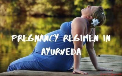 Pregnancy Regimen In Ayurveda | Use of Ayurveda in Pregnancy
