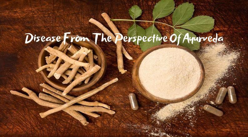 Perspective Of Ayurveda for Disease
