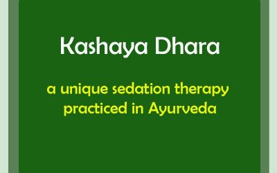 Kashaya Dhara- a unique sedation therapy practiced in Ayurveda