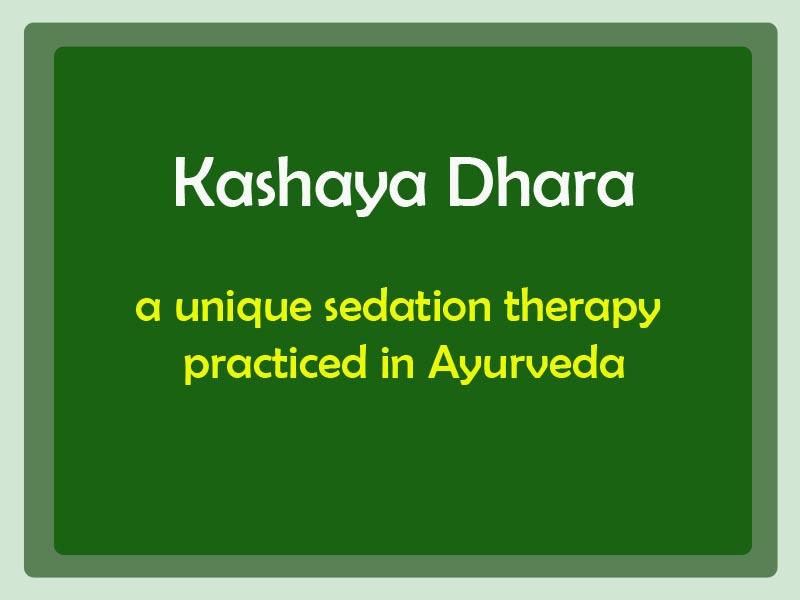Kashaya dhara