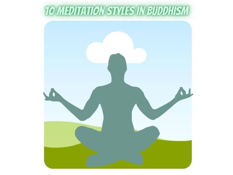 10 Meditation style in Buddhism
